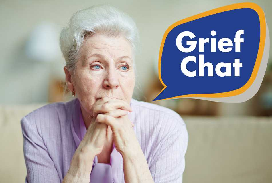 Elderly lady grief chat